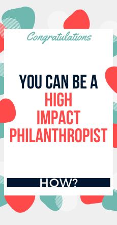 Impact-Centric Philanthropist